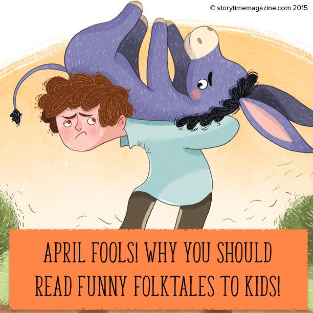 Storytime magazine, folktales for kids, april fools, fool folktales, stories for kids, bedtime stories