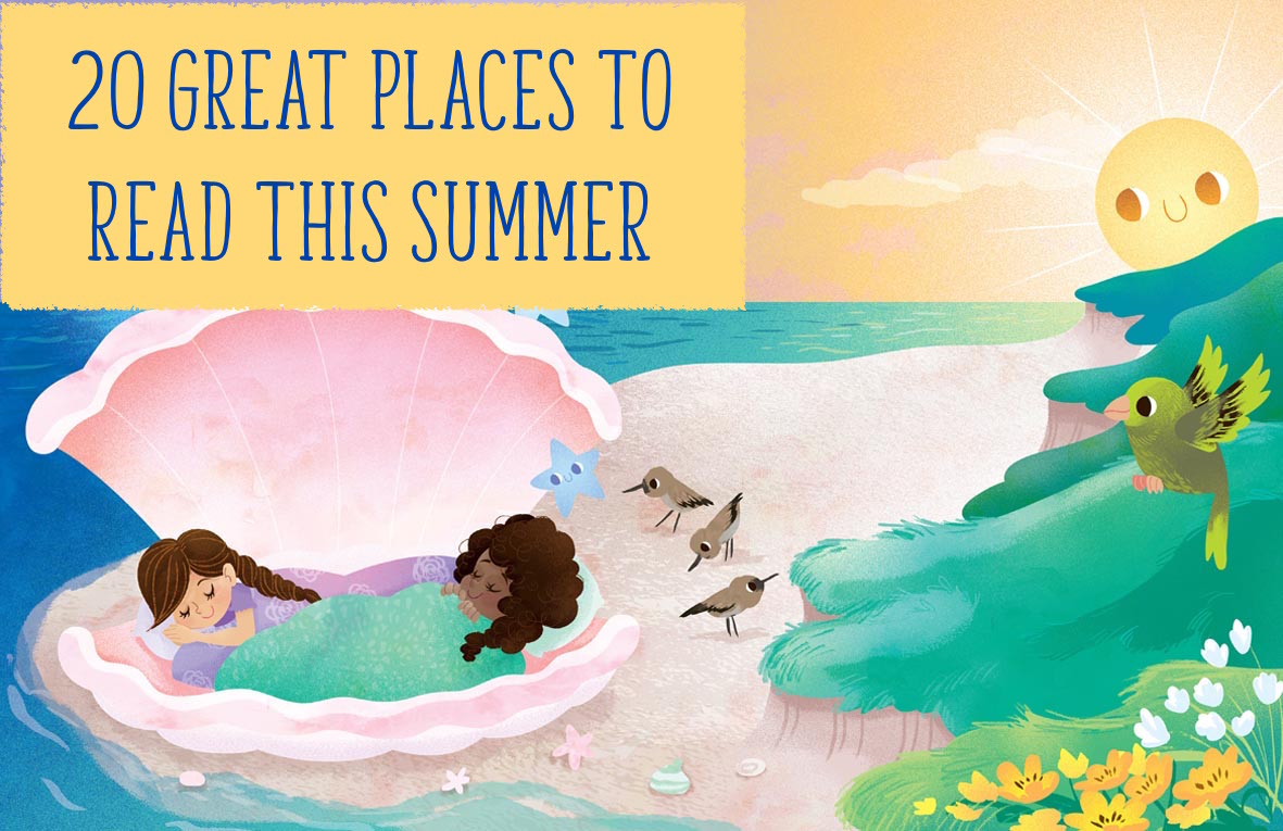 20 Great Places To Read This Summer, magazine subscriptions for kids, magazines for kids, storytime magazine, reading for pleasure, stories for kids, fairy tales