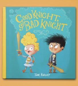 Good Knight Bad Knight, Tom Knight, Illustrator Interview, Storytime magazine, kids magazine subscriptions